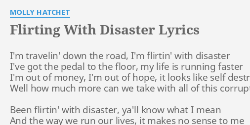 flirting with disaster molly hatchetwith disaster relief lyrics full episodes