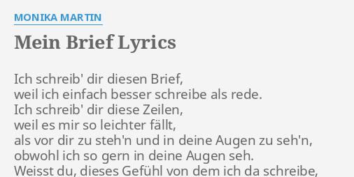 Mein Brief Lyrics By Monika Martin Ich Schreib Dir Diesen