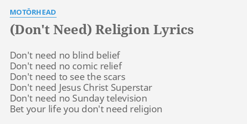 DON'T NEED) RELIGION