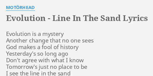 EVOLUTION - LINE IN THE SAND