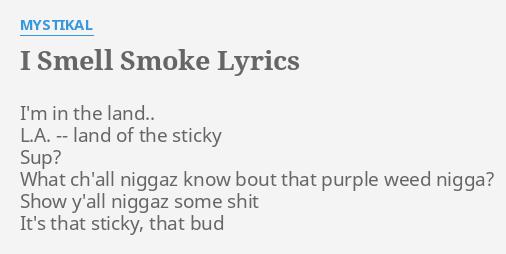 I SMELL SMOKE