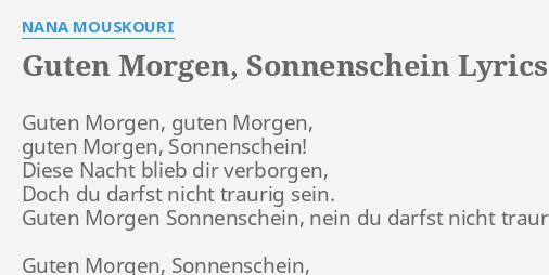 Guten Morgen Sonnenschein Lyrics By Nana Mouskouri Guten