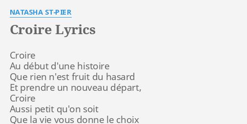 Croire Lyrics By Natasha St Pier Croire Au Debut D Une
