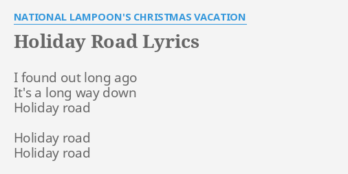 """""""HOLIDAY ROAD"""" LYRICS By NATIONAL LAMPOON'S CHRISTMAS"""