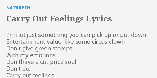 CARRY OUT FEELINGS