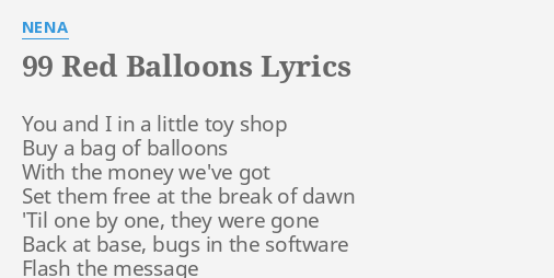99 RED BALLOONS LYRICS By NENA You And I In