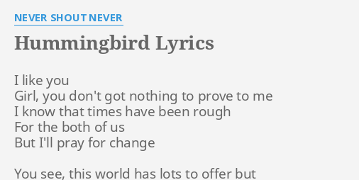 never shout never lyrics hummingbird - 506×254