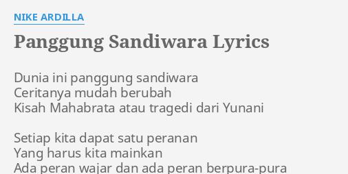 Panggung Sandiwara Lyrics By Nike Ardilla Dunia Ini
