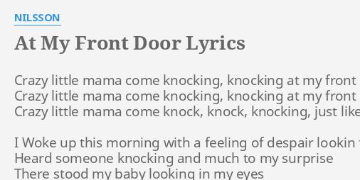 AT MY FRONT DOOR\
