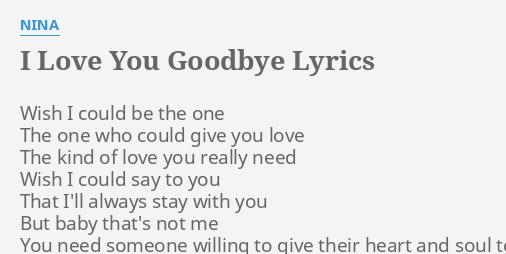 I love you but goodbye lyrics