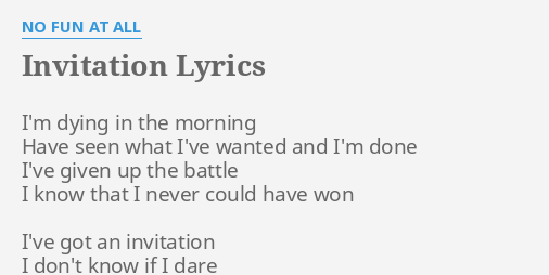 Invitation lyrics by no fun at all im dying in the invitation lyrics by no fun at all im dying in the stopboris Gallery