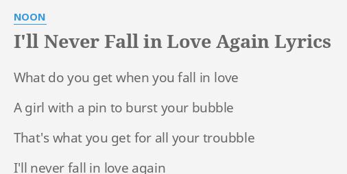 I will never fall in love lyrics