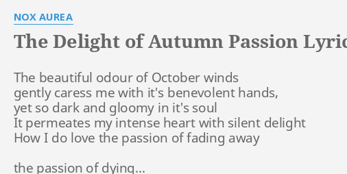 THE DELIGHT OF AUTUMN PASSION