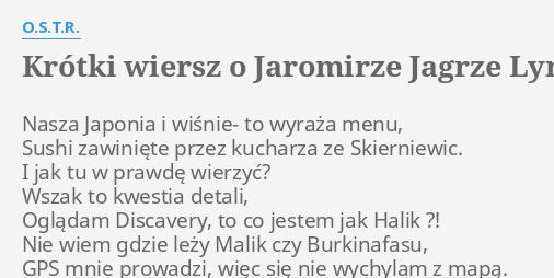 Krótki Wiersz O Jaromirze Jagrze Lyrics By Ostr Nasza