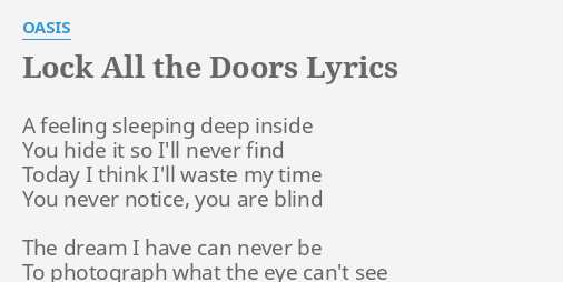 Quotlock all the doorsquot lyrics by oasis a feeling sleeping for Get off the floor lyrics