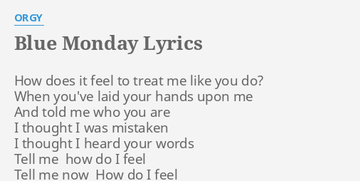 Blue lyric monday orgy