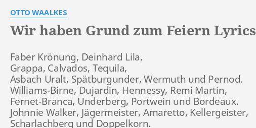 Wir Haben Grund Zum Feiern Lyrics By Otto Waalkes Faber Krönung