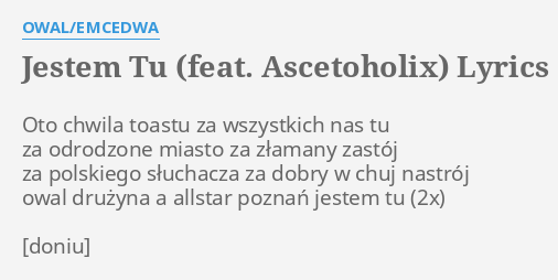 ascetoholix feat owal-jestem tu
