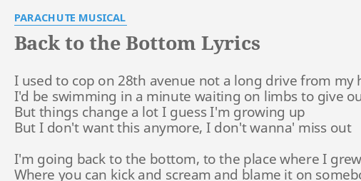 Back To The Bottom Lyrics By Parachute Musical I Used To
