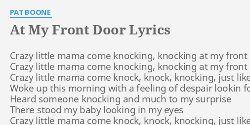 Remarkable Looking Out My Front Door Lyrics Contemporary - Exterior ...