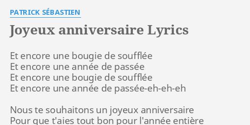 Parole Joyeux Anniversaire.Joyeux Anniversaire Lyrics By Patrick Sebastien Et Encore