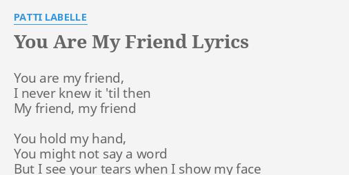 your my friend lyrics