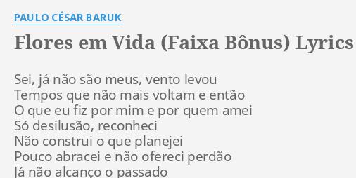 Flores Em Vida Faixa Bônus Lyrics By Paulo César Baruk