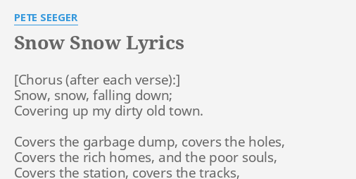 snow snow lyrics by pete seeger snow snow falling