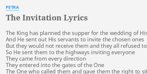 The invitation lyrics by petra the king has planned the invitation lyrics by petra the king has planned stopboris Image collections