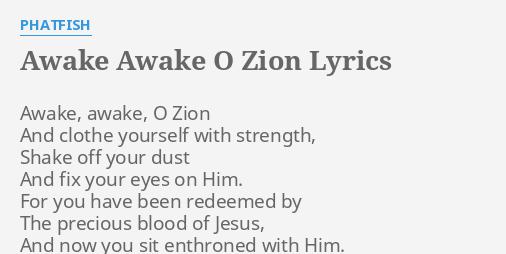 AWAKE AWAKE O ZION