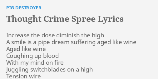 THOUGHT CRIME SPREE