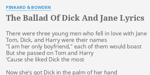 Pinkard And Bowden Dick And Jane
