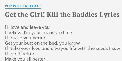 Get The Girl Kill The Baddies