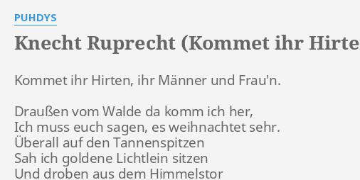 Knecht Ruprecht Kommet Ihr Hirten Lyrics By Puhdys