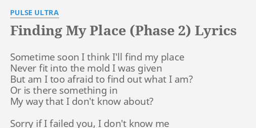 FINDING MY PLACE (PHASE 2)