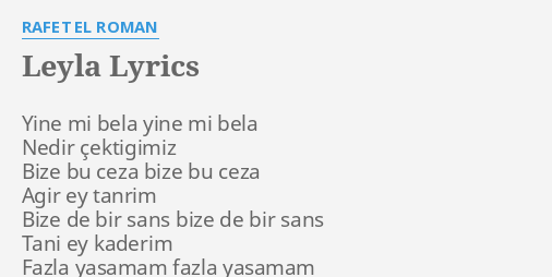 leyla lyrics by rafet el roman yine