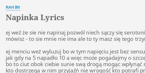 Napinka Lyrics By Rahim Ej Weź że Sie