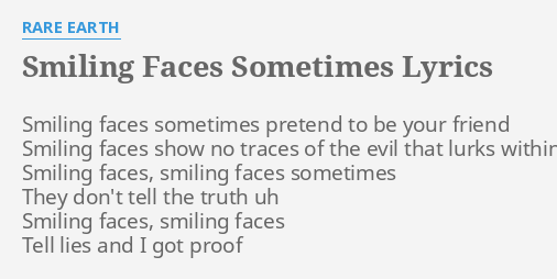 smiling faces tell lies