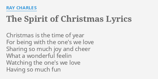 The Spirit Of Christmas Lyrics By Ray Charles Christmas Is The Time