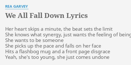 We All Fall Down Lyrics By Rea Garvey Her Heart Skips A