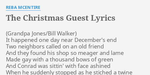 Reba Mcentire Christmas Guest.The Christmas Guest Lyrics By Reba Mcentire It Happened