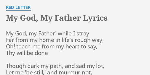 MY GOD, MY FATHER