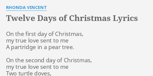 The 12 Days Of Christmas Lyrics.Twelve Days Of Christmas Lyrics By Rhonda Vincent On The