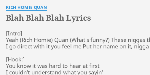 Blah Blah Blah Rich Homie Quan Lyrics