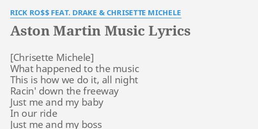 Aston Martin Music Lyrics By Rick Ro Feat Drake Chrisette Michele What Happened To The