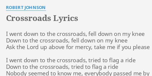 Robert Johnson Crossroads Lyrics