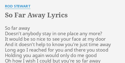 To have lyrics when away to far something you someone say Donny &