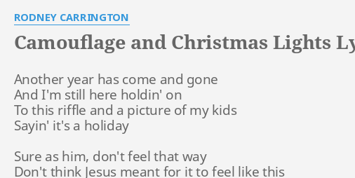 camouflage and christmas lights lyrics by rodney carrington another year has come