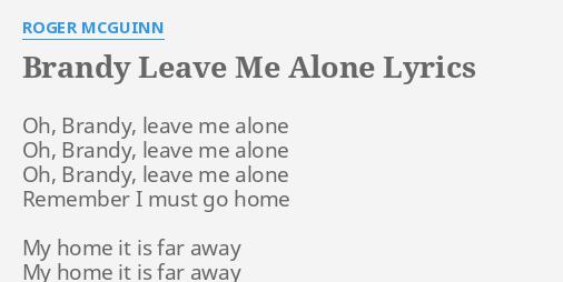 lyrics to leave me alone