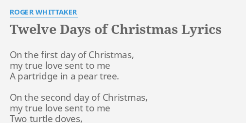 "TWELVE DAYS OF CHRISTMAS"" LYRICS by"
